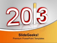 Quit Smoking This New Year 2013 PowerPoint Templates Ppt Backgrounds For Slides 0513