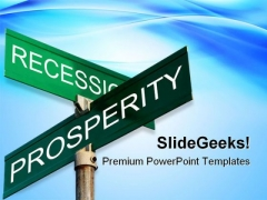 Recession Prosperity Sign Metaphor PowerPoint Themes And PowerPoint Slides 0811