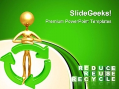 Reduce Reuse Recycle Nature PowerPoint Themes And PowerPoint Slides 0911