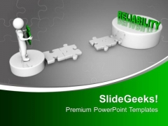 Reliability Concept Business PowerPoint Templates Ppt Backgrounds For Slides 0213