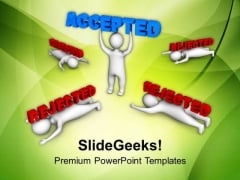 Right Candidate Will Accepted PowerPoint Templates Ppt Backgrounds For Slides 0513