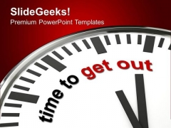 Right Time For Going Out PowerPoint Templates Ppt Backgrounds For Slides 0413
