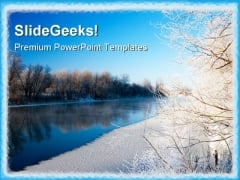 River And Hoarfrost Nature PowerPoint Templates And PowerPoint Backgrounds 0711