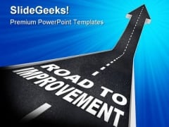 Road To Improvement Business PowerPoint Templates And PowerPoint Backgrounds 0611