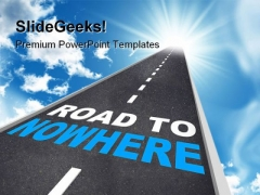 Road To Nowhere Travel PowerPoint Templates And PowerPoint Backgrounds 0111