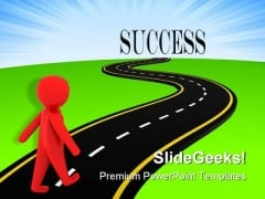 Road To Success Metaphor PowerPoint Templates And PowerPoint Backgrounds 0511