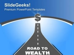 Road To Wealth Leading Dollar Business PowerPoint Templates Ppt Backgrounds For Slides 0413