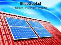 Roof Solar Panels Technology PowerPoint Templates And PowerPoint Backgrounds 0211