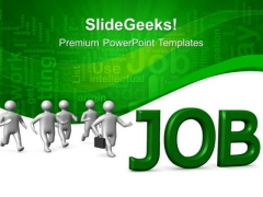 Running Towards Job Business PowerPoint Templates And PowerPoint Themes 0512