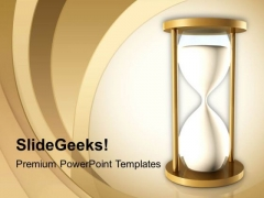 Sand Clock Shows Time Runs Fast Theme PowerPoint Templates Ppt Backgrounds For Slides 0413