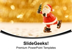 Santa Clause Will Come Your Home PowerPoint Templates Ppt Backgrounds For Slides 0513