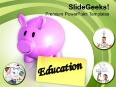Save Money For Education PowerPoint Templates Ppt Backgrounds For Slides 0513