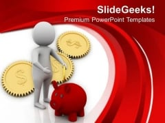 Save Money For Future Business Needs PowerPoint Templates Ppt Backgrounds For Slides 0613