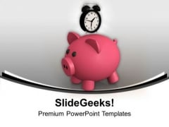 Save Money Timely PowerPoint Templates Ppt Backgrounds For Slides 0713