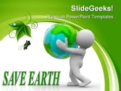 Save Planet Globe PowerPoint Templates And PowerPoint Backgrounds 0211