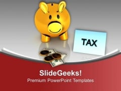 Save Tax With Small Savings PowerPoint Templates Ppt Backgrounds For Slides 0613
