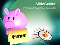 Save The Money For Future Purpose PowerPoint Templates Ppt Backgrounds For Slides 0513