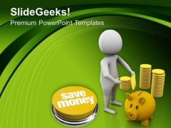 Save Your Money In Piggy Bank PowerPoint Templates Ppt Backgrounds For Slides 0513