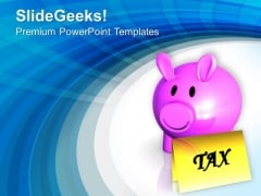 Save Your Tax By Saving PowerPoint Templates Ppt Backgrounds For Slides 0513