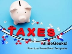 Saving Money On Taxes Future PowerPoint Templates And PowerPoint Backgrounds 0811