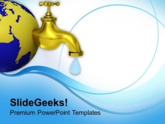 Saving Water Is Important PowerPoint Templates Ppt Backgrounds For Slides 0713