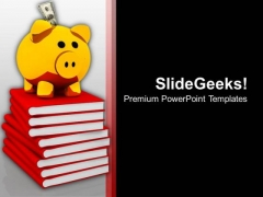 Savings For Education PowerPoint Templates Ppt Backgrounds For Slides 0313