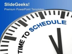 Schedule Your Time For Business PowerPoint Templates Ppt Backgrounds For Slides 0413