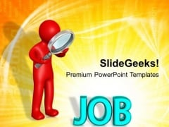 Searching A Job For New Opportunities PowerPoint Templates Ppt Backgrounds For Slides 0713