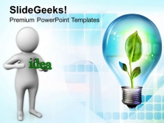 Share The Idea Of Go Green PowerPoint Templates Ppt Backgrounds For Slides 0613