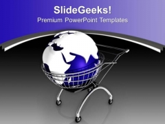 Shopping Cart Wth Globe PowerPoint Templates Ppt Backgrounds For Slides 0713