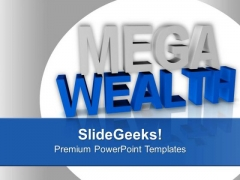 Show The Capability To Earn Wealth PowerPoint Templates Ppt Backgrounds For Slides 0413