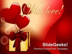 Show Your Love To Loved PowerPoint Templates Ppt Backgrounds For Slides 0613