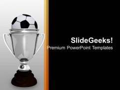 Silver Cup With Soccer Ball Winner PowerPoint Templates Ppt Backgrounds For Slides 0313
