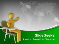 Sit Right For Better Knowledge PowerPoint Templates Ppt Backgrounds For Slides 0813
