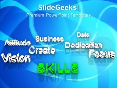 Skills At Forefront Business Dedication PowerPoint Templates Ppt Backgrounds For Slides 0213