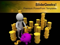 Small Savings Are Good For Future Needs PowerPoint Templates Ppt Backgrounds For Slides 0613