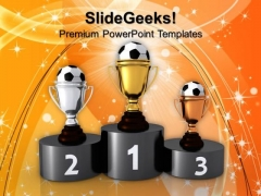 Soccer Trophies And Podium Business PowerPoint Templates And PowerPoint Themes 1012