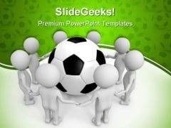 Soccer Uniting The People Sports PowerPoint Templates And PowerPoint Backgrounds 0211