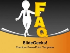 Solve All The Faq For Business PowerPoint Templates Ppt Backgrounds For Slides 0713