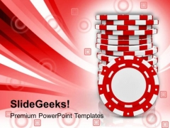 Stack Of Casino Chips Gambling PowerPoint Templates Ppt Backgrounds For Slides 0413