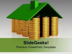 Stack Of Coins With Innovative House PowerPoint Templates Ppt Backgrounds For Slides 0213