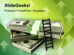 Stack Of Money With A Ladder PowerPoint Templates Ppt Backgrounds For Slides 0213