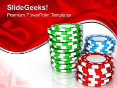 Stack Of Poker Chips For Casino Theme PowerPoint Templates Ppt Backgrounds For Slides 0513