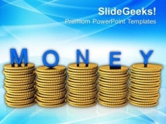 Stacks Of Coins With The Word Money PowerPoint Templates Ppt Backgrounds For Slides 0113