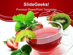 Strawberry Kiwi Tea For Health Food PowerPoint Themes And PowerPoint Slides 0411
