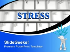 Stress Word On Computer Keyword PowerPoint Templates Ppt Backgrounds For Slides 0313