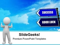 Success And Good Luck Sign Metaphor PowerPoint Themes And PowerPoint Slides 0911
