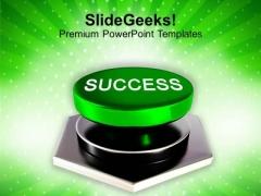 Success Button Technology Profit PowerPoint Templates Ppt Backgrounds For Slides 0113