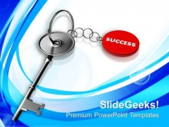 Success On Silver Key Chain PowerPoint Templates Ppt Backgrounds For Slides 0213