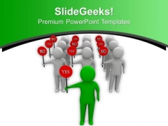 Take The Opinion Of Team PowerPoint Templates Ppt Backgrounds For Slides 0613